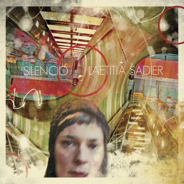 "Laetitia Sadier releases first single from ""Silencio"""
