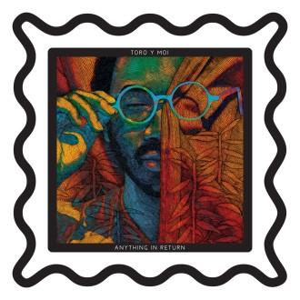 Toro Y Moi's album Anything In Return