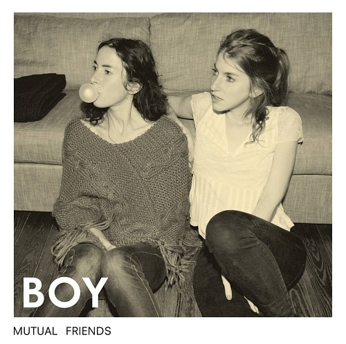 Northern Transmissions Review of 'Boy' - 'Mutual Friends'