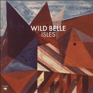 Wild Belle stream their new album 'Isles'