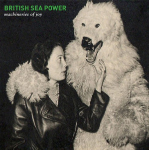 Northern Transmissions of British Sea Power's 'Machineries Of Joy