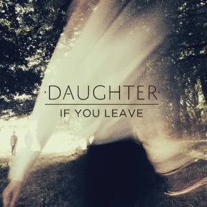 daughter if you leave album review