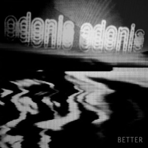 Northern Transmissions reviews 'Better' by Odonis Odonis