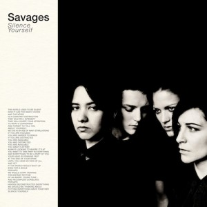 "Savages ""Silence Yourself"" reviewed byNorthern Transmissions"