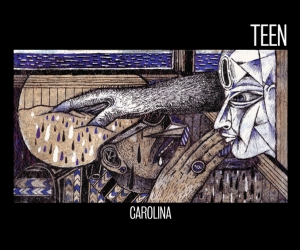 "Northern transmissions reviews ""Carolina"" from Teen"