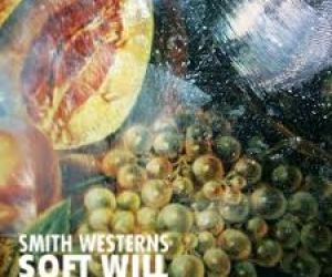 """""""Soft Will"""" from Smith Westerns reviewed by Northern Transmissions"""