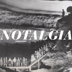 """Oberhofer """"Notalgia"""" EP reviewed by Northern Transmissions, out July 16 on Glassnoste Records"""