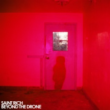 """Saint Rich to release """"Beyond The Drone"""" this October on Merge Records/ Will tour this fall in North America with Wild Belle"""