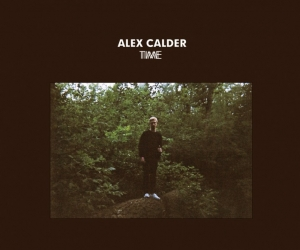 """Alex Calder Announces Fall Tour Dates With No Joy. """"Time"""" Is now available on Captured tracks"""