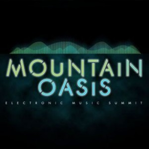 Mountain Oasis Electronic Music Summit Finalizes 2013 Lineup