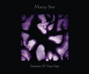 """""""Seasons of Your Day"""" by Mazzy Star reviewd by northern Transmissions. """"Seasons of Your Day"""" will be out September 24th"""
