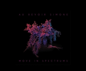 AU REVOIR SIMONE share video for 'Crazy', taken from their new album, 'Move in Spectrums' out Sept 23rd on Moshi Moshi + London show next week!