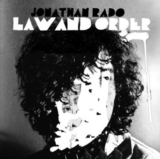Jonathan Rado Law And Order reviewed by Northern Transmissions. Out today on Woodsist Records.