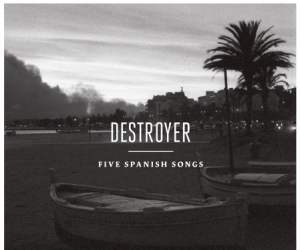 Destroyer announces 'Five Spanish Songs' EP for November release. Destroyer will embark on a solo acoustic tour in November, and tickets are selling fast. This will be your last chance to see Destroyer live until 2015!