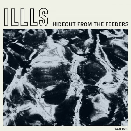 "IllS share the song ""Coma"" off ""Hideout From The Feeders"". Out November 12th on Aloe music."