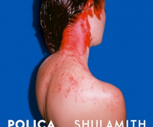 "polica new album ""shulamith"" reviewed by Northern Transmissions. Out Oct 22 on Mom+Pop/Memphis industries"
