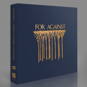For Against Box Set ('Echelons', 'December' and 'In the Marshes') And The Servants 'Small Time' & 'Hey Hey We're The Captured Tracks announces Manques' Out December 3rd