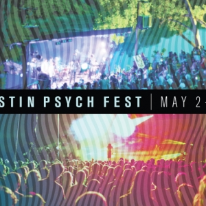 AUSTIN PSYCH FEST ANNOUNCES 2014 LINEUP PRIMAL SCREAM, LOOP, THE BLACK ANGELS, THE ZOMBIES, OF MONTREAL, THE HORRORS, BLACK LIPS, LIARS, and many more.