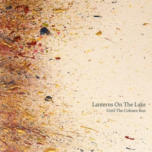 """Lanterns on the Lake premieres Video """"The Buffalo Days"""". Lanterns On The Lake will start their tour on January 30th in Chicago, IL at Schubas."""