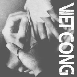 Review of Viet Cong's new self titled full-length album, out January 20th