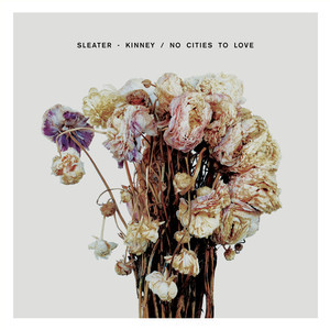 Review of the new full length album from Sleater-Kinney 'No Cities To Love' the album comes out 1/18 on Sub Pop