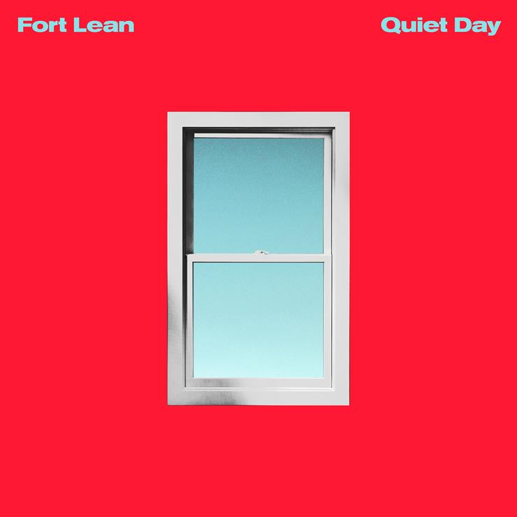 "Fort Lean Premiere their new single ""I Don't Mind"" from debut album 'Quiet Day,'"