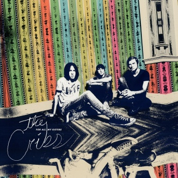 """The Cribs Release """"Burning For No One"""" Video,"""