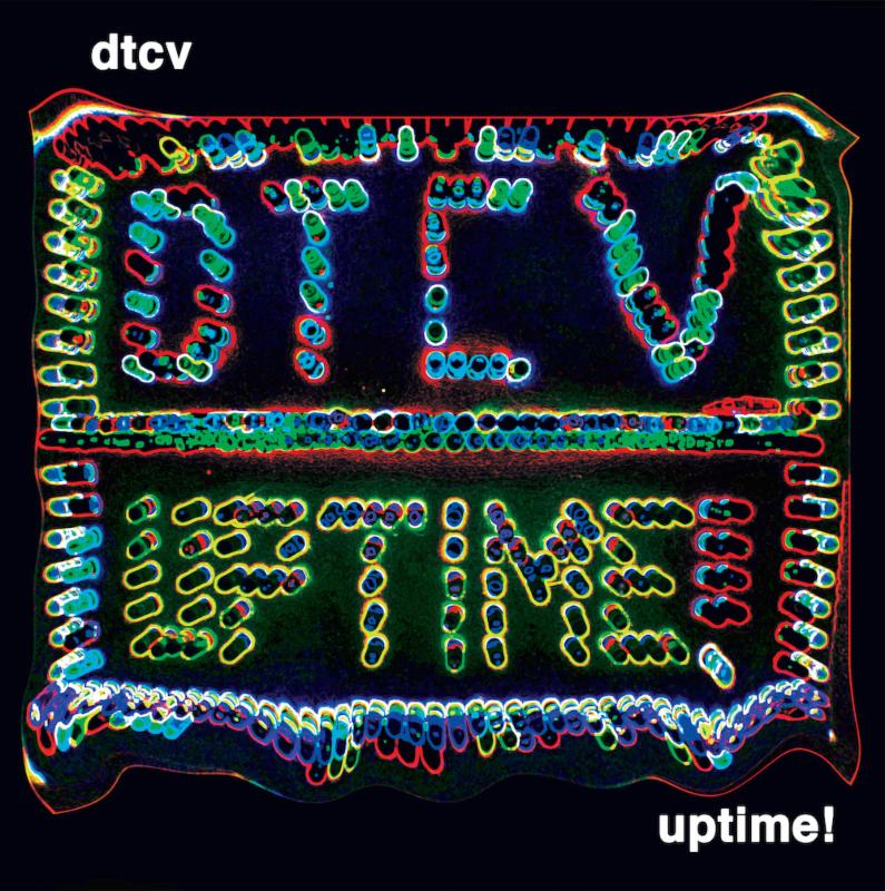 Review of 'Uptime!' the new album from DTCV. 'Uptime!' comes out March 10th.