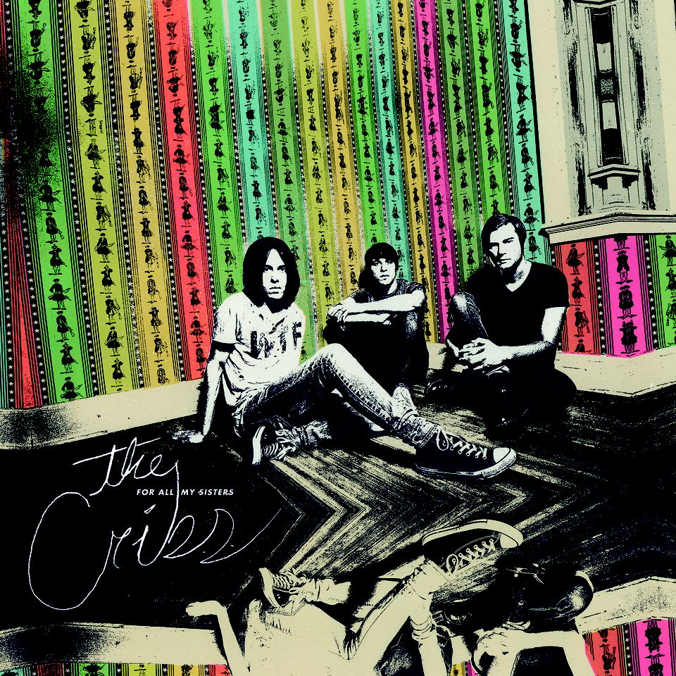 Review of The Cribs' forthcoming album 'For All My Sisters,' out March 23