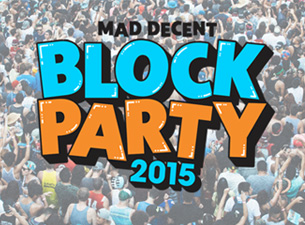 Mad Decent Announces Block Party 2015, the tour start August 31st in Atlanta, Ga.