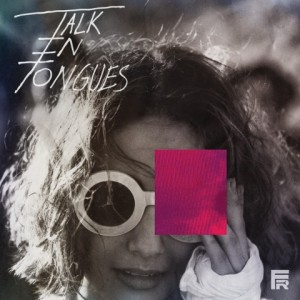 "Talk in Tongues release their new video for the single ""Still Don't Seem To Care"""