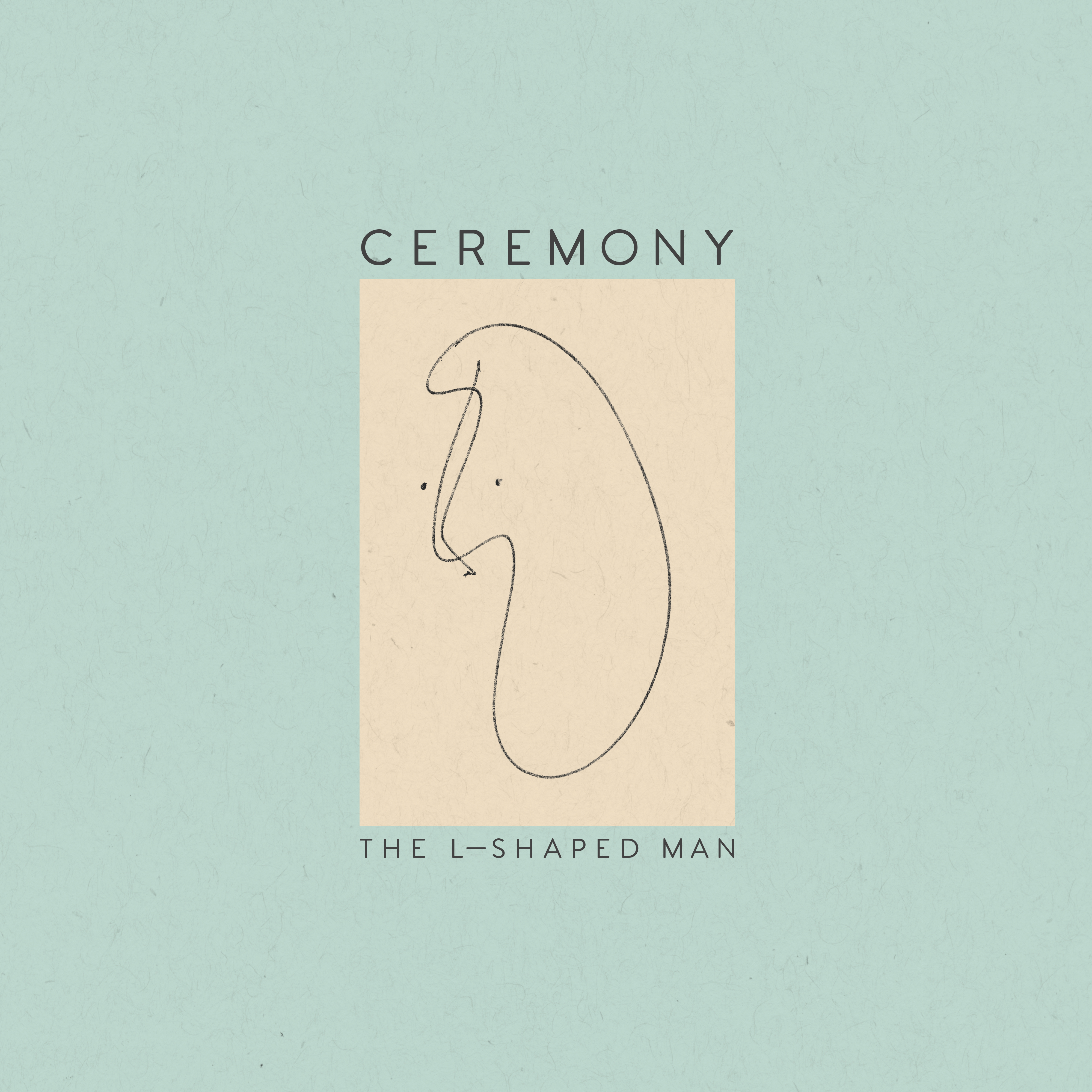 Review of 'The L Shaped Man,' the new album from Ceremony.