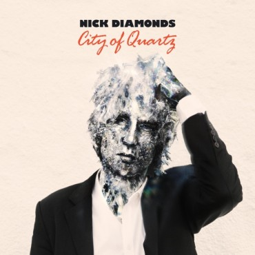 Review of Nick Diamonds' 'City of Quartz' album. The full-length comes out June 16th via Manque Music.