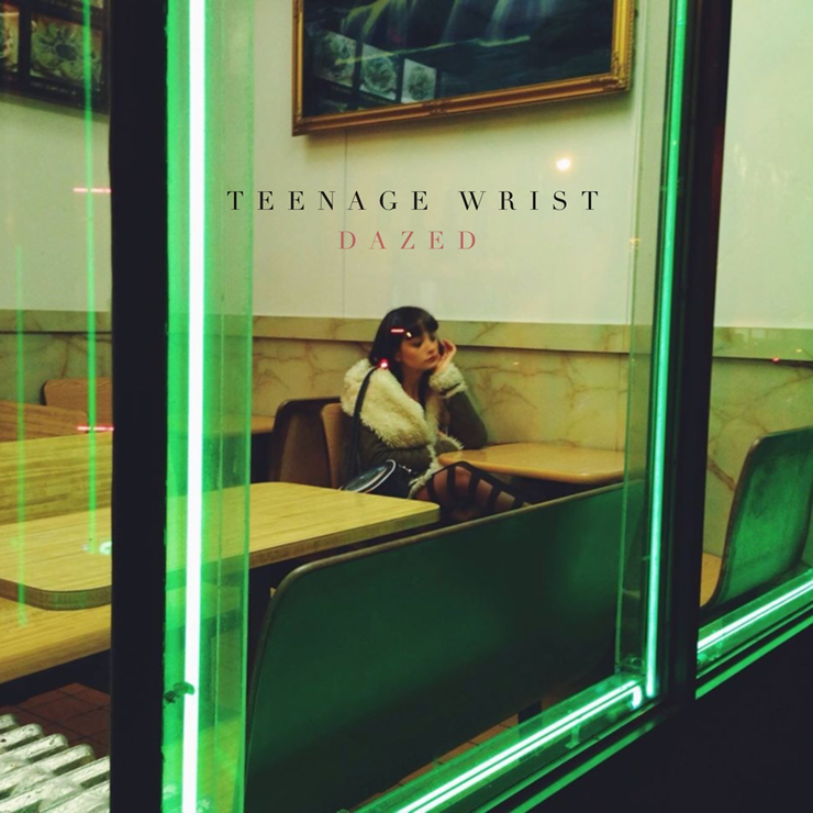 "Teenage Wrist Premieres their New Single ""Summer"" off their forthcoming EP 'Dazed,'"