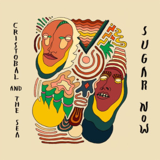 Cristobal And The Sea share details of 'Sugar Now.' The LP is Due for release on October 2nd, via City Slang.
