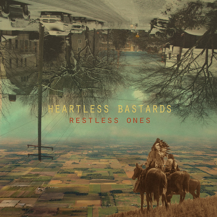Review of the new LP from Heartless Bastards 'Restless Ones.' The band's forthcoming album comes out June 16 on Partisan.