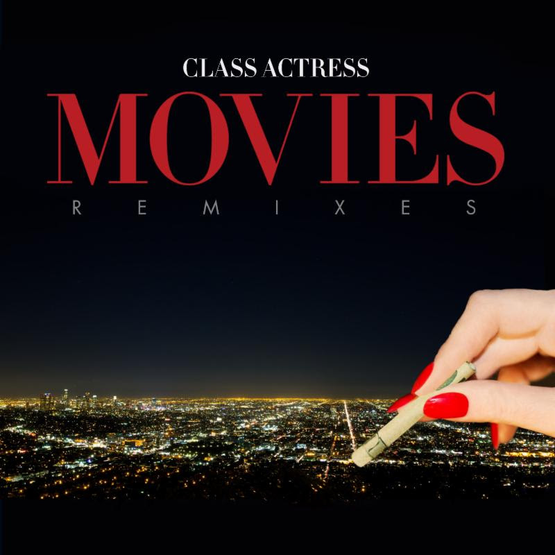 """Class Actress announces 'Film' EP remixes, featuring, SNBRN, Swix, and more. The release also features """"More Than You"""""""