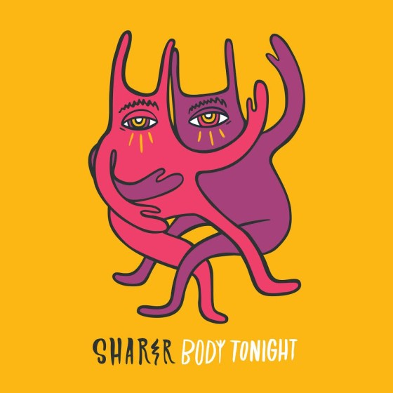 "Sharer have shared their new single ""Body Tonight"" the track also features remixes by LEFTI and Midnight Magic"