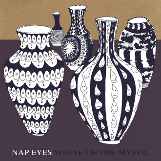 Stream Nap Eyes' Debut Album, Whine Of The Mystic, Out July 10th Via Paradise Of Bachelors & You've Changed Records.