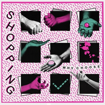 Shopping announce new album 'Why Choose' out October 2nd via FatCat Record