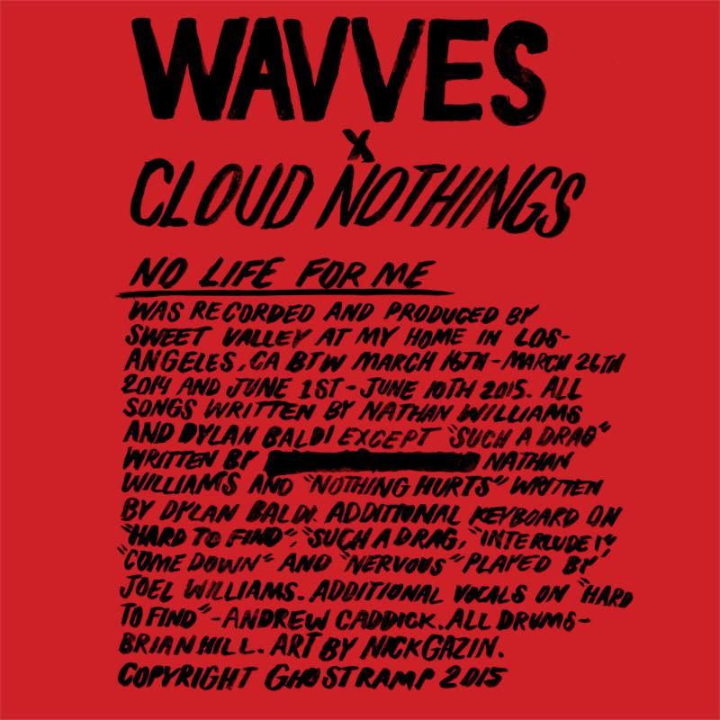 Review of Wavves x Cloud Nothings lP 'No Life For Me,' out now on Ghost Ramp.