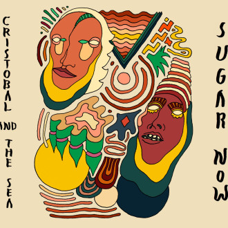 Review of 'Sugar Now' the new album by Cristobal and the Sea, the band's full-length comes out on October 2nd via City Slang.