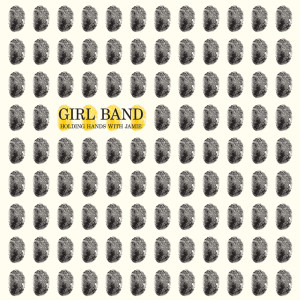 Girl Band 'Holding Hands With Jamie'review, the Irish band's forthcoming release comes out on September 26th via Rough Trade