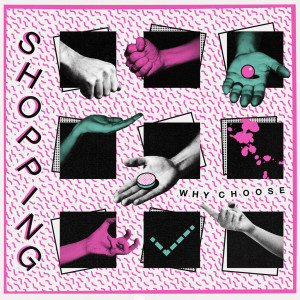 Review of the new album by Shopping 'Why Choose', the band's full-length comes out on October 2nd via FatCat Records.