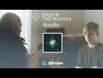 """""""Awake"""" by Folly & The Hunter"""