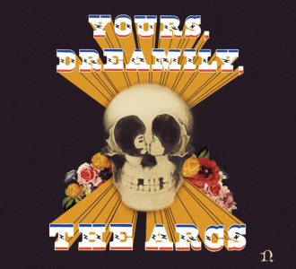 """The Arcs premiere new video for """"Outta My Mind"""" from Yours, Dreamily, out now on Nonesuch Records."""
