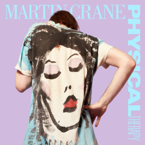 """Martin Crane of Brazos has shared the single """"Physical Therapy"""","""