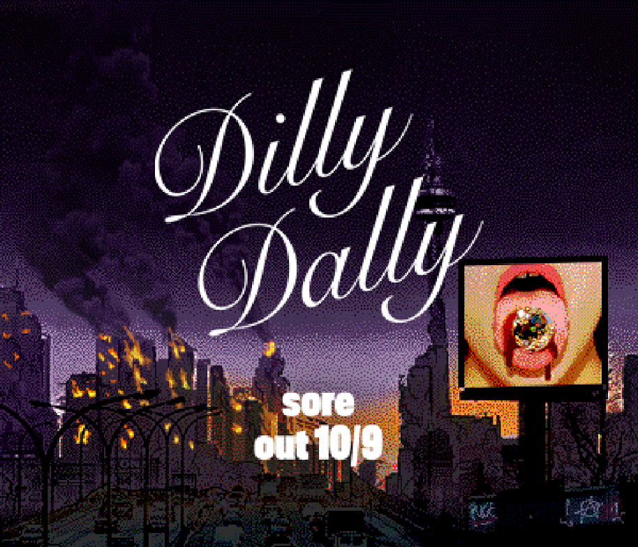 Dilly Dally share Video Game and Sore Stream