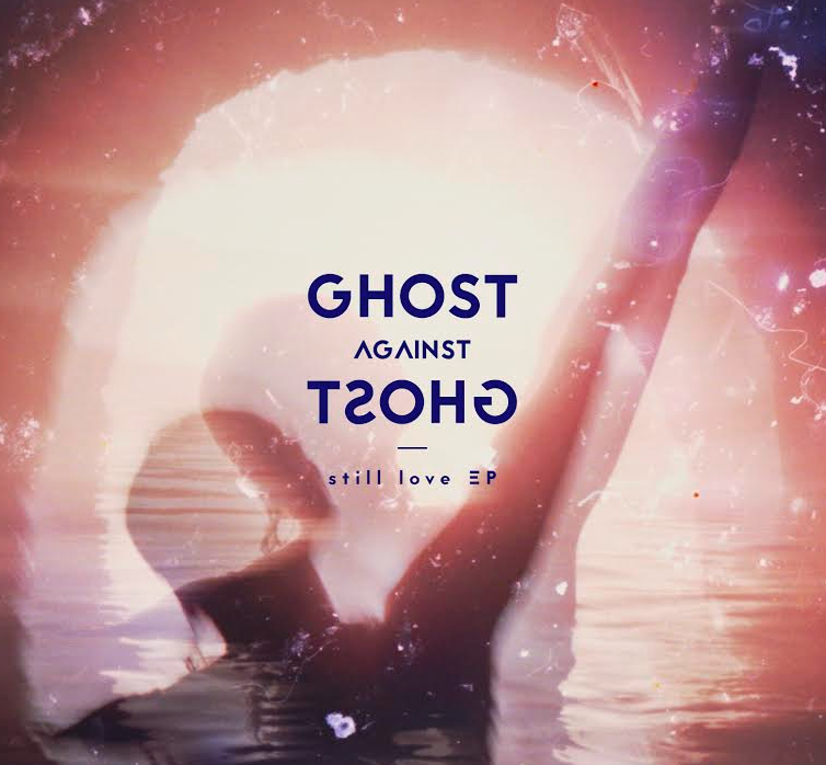 """Ghost Against Ghost share their track """"The Still Love"""" from their forthcoming EP 'full still love'"""