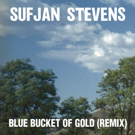 "Sufjan Stevens releases new Remix of his track ""Blue Bucket Of Gold"""